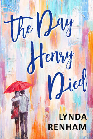 ShortBookandScribes #Extract from The Day Henry Died by Lynda Renham @Lyndarenham