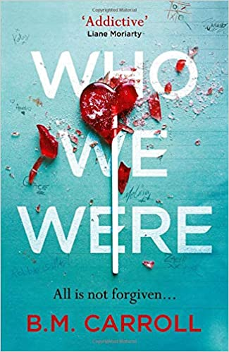ShortBookandScribes #BookReview – Who We Were by B.M. Carroll