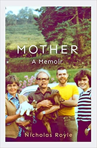 ShortBookandScribes #BookReview – Mother: A Memoir by Nicholas Royle