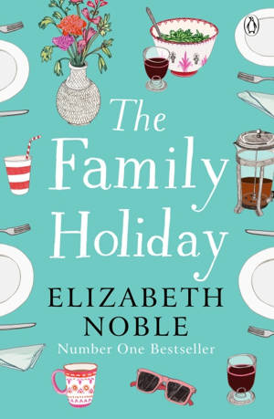 ShortBookandScribes #PublicationDay #BookReview – The Family Holiday by Elizabeth Noble #BlogTour