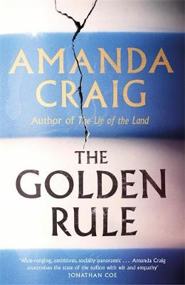 ShortBookandScribes #BookReview – The Golden Rule by Amanda Craig