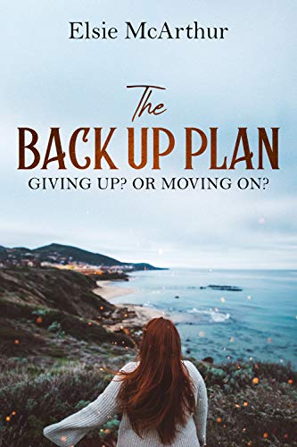 ShortBookandScribes #BookReview – The Back Up Plan by Elsie McArthur
