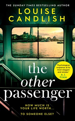 ShortBookandScribes #BookReview – The Other Passenger by Louise Candlish