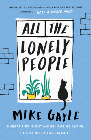ShortBookandScribes #BookReview – All the Lonely People by Mike Gayle