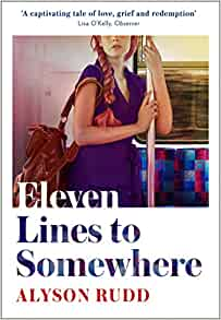 ShortBookandScribes #BookReview – Eleven Lines to Somewhere by Alyson Rudd