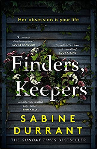 ShortBookandScribes #BookReview – Finders, Keepers by Sabine Durrant #BlogTour