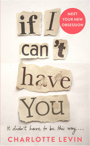 ShortBookandScribes #BookReview – If I Can't Have You by Charlotte Levin