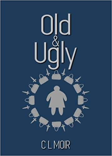 ShortBookandScribes #BookReview – Old & Ugly by C L Moir