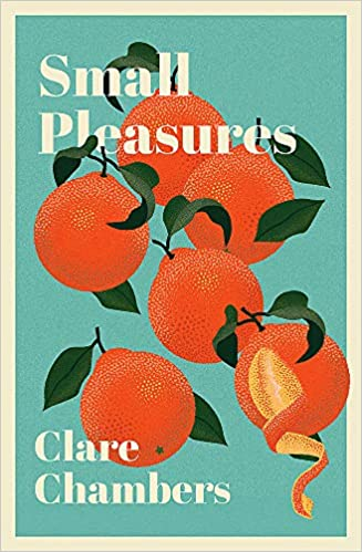 ShortBookandScribes #BookReview – Small Pleasures by Clare Chambers