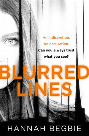 ShortBookandScribes #BookReview – Blurred Lines by Hannah Begbie #BlogTour