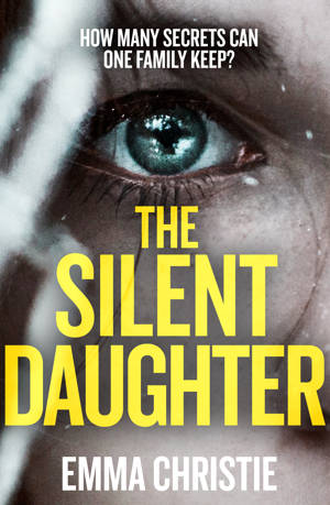 ShortBookandScribes #BookReview – The Silent Daughter by Emma Christie