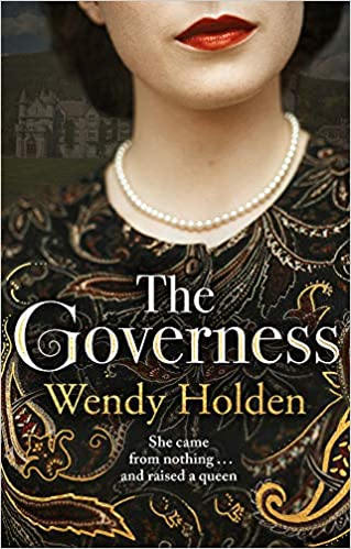 ShortBookandScribes #BookReview – The Governess by Wendy Holden #TheGovernessBook