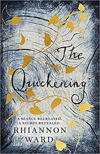 ShortBookandScribes #BookReview – The Quickening by Rhiannon Ward
