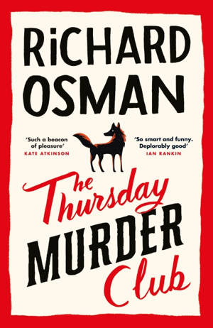 ShortBookandScribes #PublicationDay #BookReview – The Thursday Murder Club by Richard Osman #BlogTour