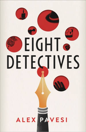ShortBookandScribes #BookReview – Eight Detectives by Alex Pavesi