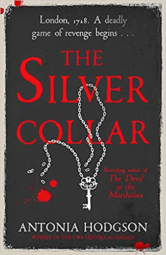 ShortBookandScribes #PublicationDay #BookReview – The Silver Collar by Antonia Hodgson