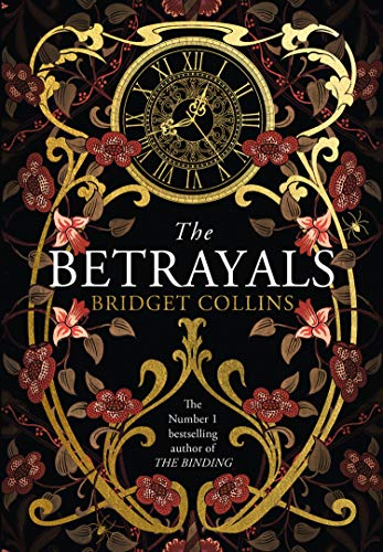 ShortBookandScribes #BookReview – The Betrayals by Bridget Collins