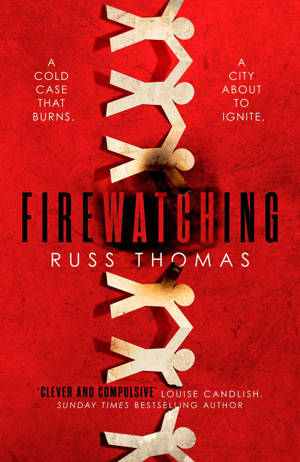 ShortBookandScribes #BookReview – Firewatching by Russ Thomas