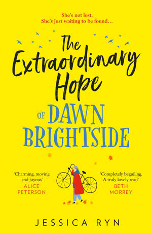 ShortBookandScribes #BookReview – The Extraordinary Hope of Dawn Brightside by Jessica Ryn #GiveALittleHope