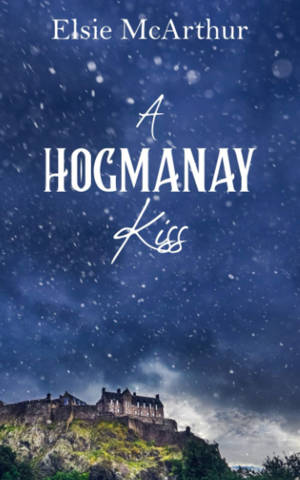 ShortBookandScribes #BookReview – A Hogmanay Kiss by Elsie McArthur