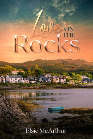 ShortBookandScribes #BookReview – Love, on the Rocks by Elsie McArthur