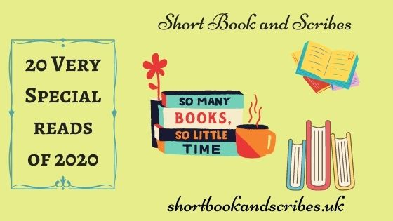 ShortBookandScribes **20 Very Special Reads of 2020**
