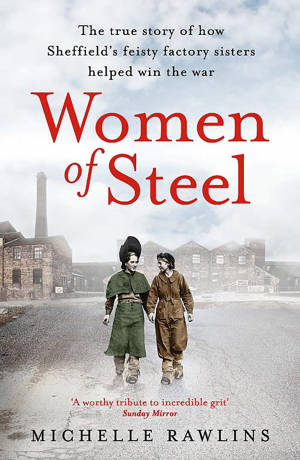 ShortBookandScribes #Giveaway of a Paperback Copy of Women of Steel by Michelle Rawlins