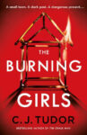 ShortBookandScribes #BookReview – The Burning Girls by C.J. Tudor