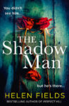 ShortBookandScribes #BookReview – The Shadow Man by Helen Fields
