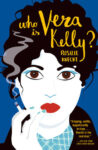 ShortBookandScribes #BlogTour #Extract from Who Is Vera Kelly by Rosalie Knecht #VeraKelly