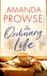 ShortBookandScribes #BookReview – An Ordinary Life by Amanda Prowse