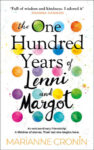 ShortBookandScribes #BookReview – The One Hundred Years of Lenni and Margot by Marianne Cronin