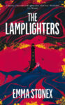 ShortBookandScribes #BookReview – The Lamplighters by Emma Stonex