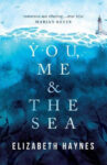 ShortBookandScribes #BookReview – You, Me and the Sea by Elizabeth Haynes