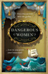 ShortBookandScribes #BlogTour #Giveaway of Dangerous Women by Hope Adams