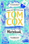 ShortBookandScribes #BookReview – Notebook by Tom Cox #BlogTour #RandomThingsTours
