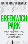 ShortBookandScribes #BookReview – Greenwich Park by Katherine Faulkner