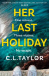 ShortBookandScribes #BookReview – Her Last Holiday by C.L. Taylor