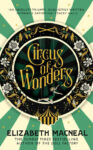 ShortBookandScribes #BookReview – Circus of Wonders by Elizabeth Macneal