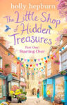 ShortBookandScribes #PublicationDay #Extract from The Little Shop of Hidden Treasures Part One: Starting Over by Holly Hepburn
