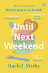 ShortBookandScribes #BookReview – Until Next Weekend by Rachel Marks #BlogTour